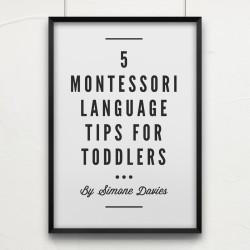 5 Montessori Language Tips For Toddlers - MontessoriBloggersNetwork.com