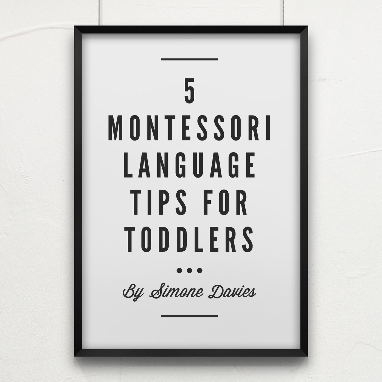 5 Montessori Language Tips For Toddlers
