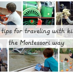15 Tips For Traveling With Kids The Montessori Way - MontessoriBloggersNetwork.com