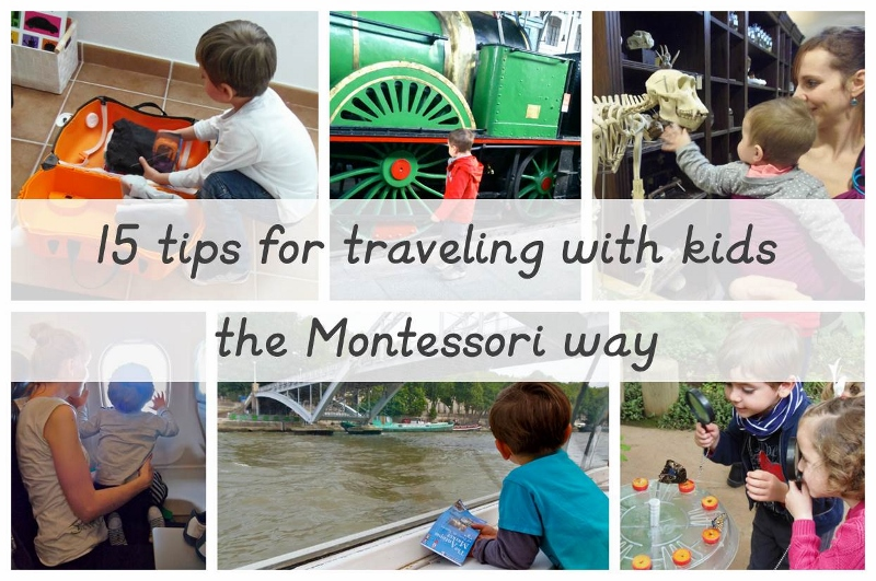 15 Tips For Traveling With Kids The Montessori Way